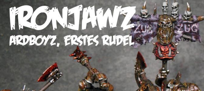 Ironjawz – Ardboys, erstes Rudel